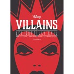 Disney - Villains: Delightfully Evil - The Creation, The Inspiration, The Fascination - Packshot 1