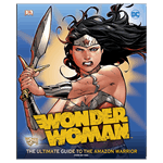 DC Comics - Wonder Woman: The Ultimate Guide to the Amazon Warrior - Packshot 1