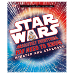 Star Wars - Absolutely Everything You Need to Know Updated and Expanded Book - Packshot 1