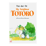 Studio Ghibli - The Art of My Neighbor Totoro: A Film by Hayao Miyazaki - Packshot 1