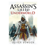 Assassin's Creed - Underworld Novel - Packshot 1