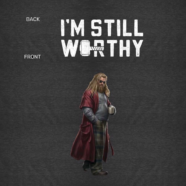 Marvel - Avengers: Endgame - Thor Still Worthy T-Shirt - Packshot 3